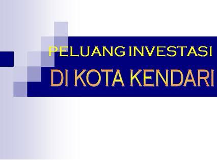 Peluang Investasi Di Kota Kendari